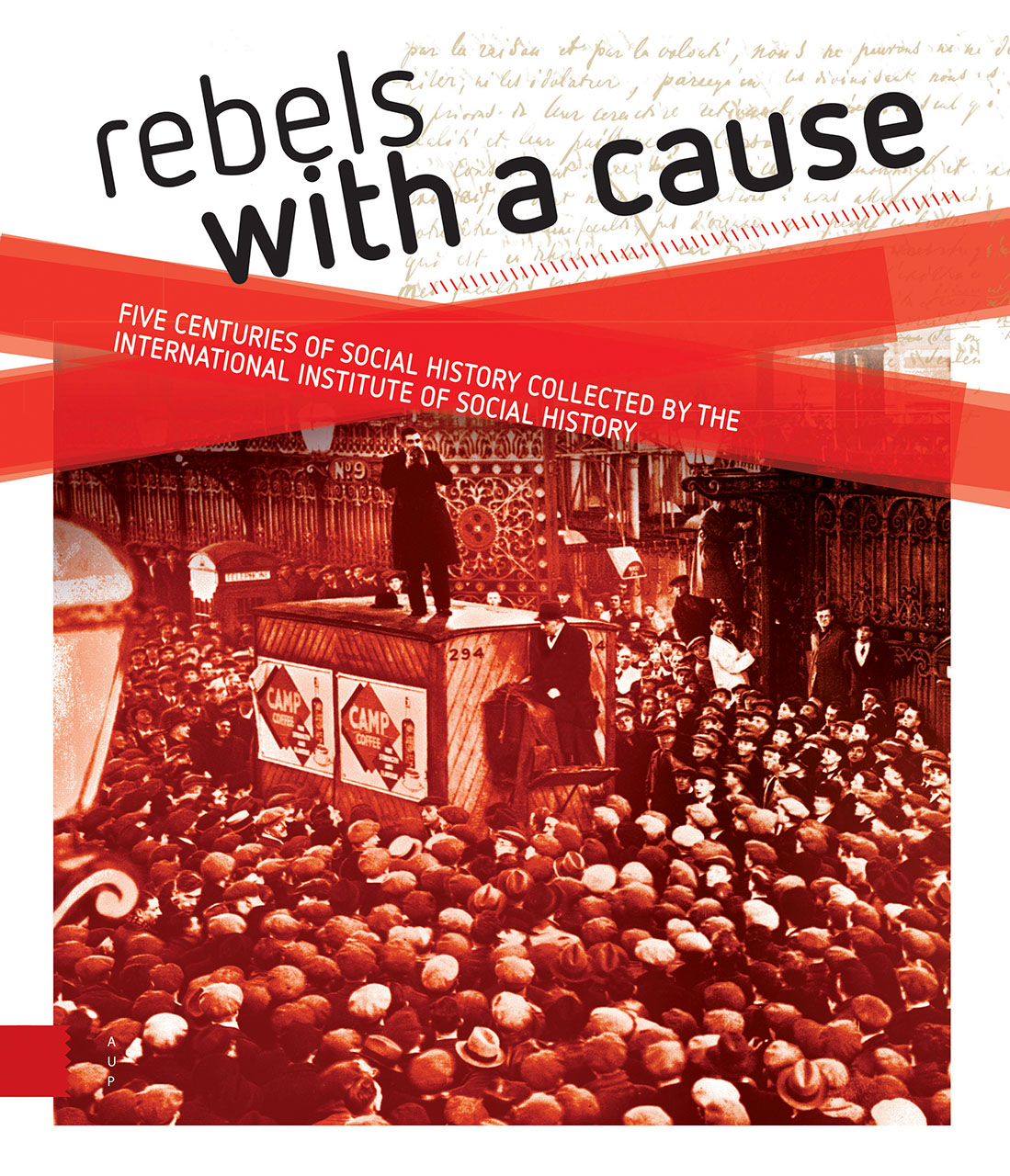 History of the IISH | Rebels with a cause