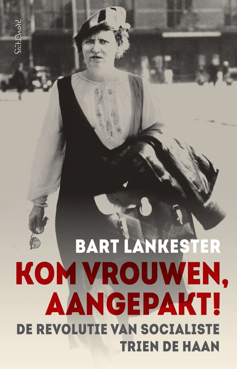 IISH Collections | Book blog | Bart Lankester - Photo by Prometheus Uitgevers