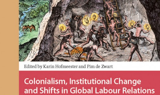 Colonialism, Institutional Change and Shifts in Global Labour Relations